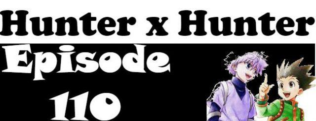 Hunter x Hunter Episode 110 English Dubbed
