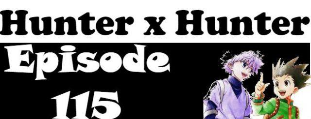 Hunter x Hunter Episode 115 English Dubbed