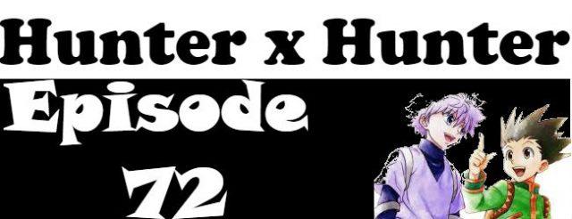 Hunter x Hunter Episode 72 English Dubbed