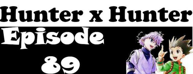 Hunter x Hunter Episode 89 English Dubbed